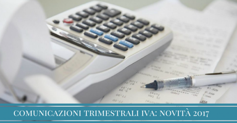 Partita IVA novità comunicazione trimestrale 2017