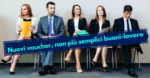 I nuovi voucher, non più semplici buoni-lavoro - Commercity Blog