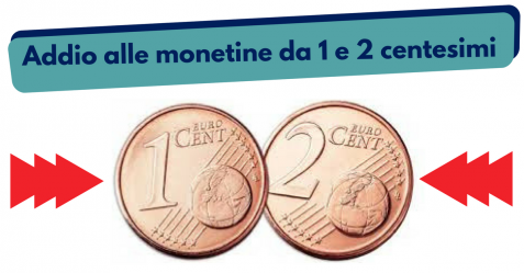Addio alle monetine da 1 e 2 centesimi - Commercity Blog