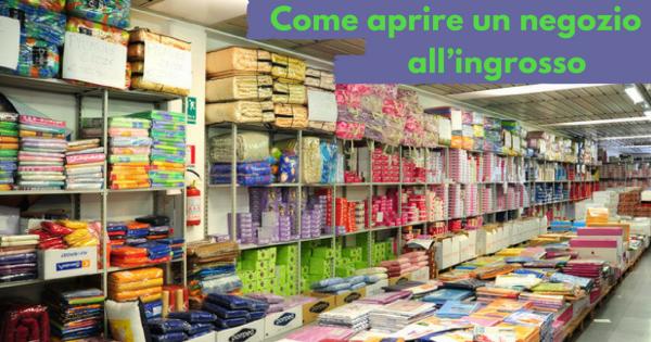 Come aprire un negozio all'ingrosso - Commercity Blog