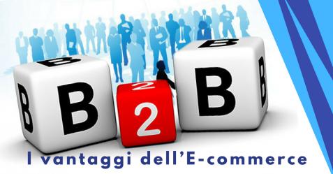 B2B, i vantaggi dell'E-commerce - Commercity Blog