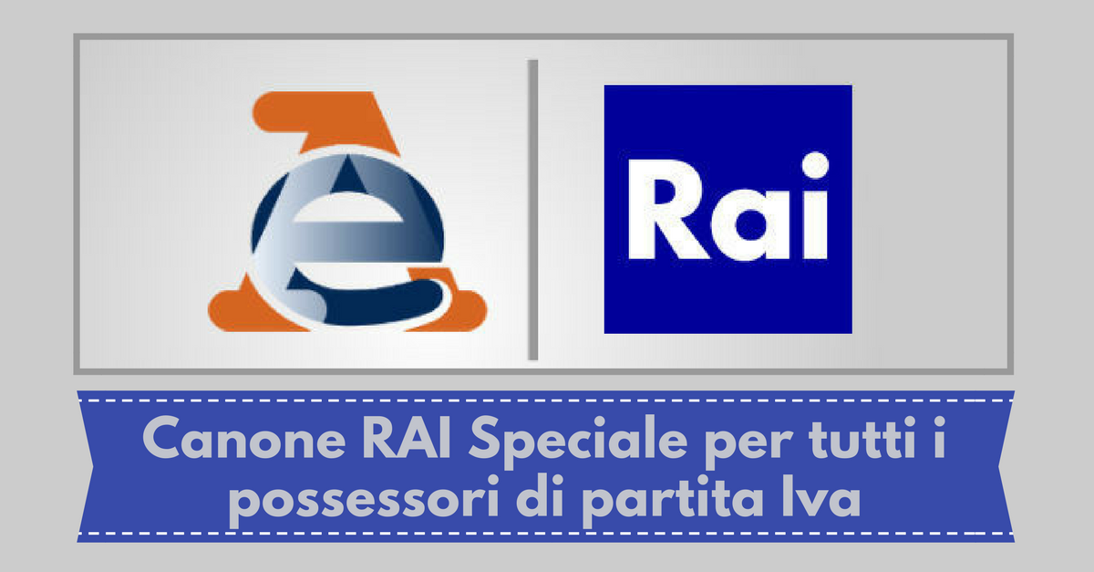 Canone rai speciale per possessori di partita iva for Canone tv 2017