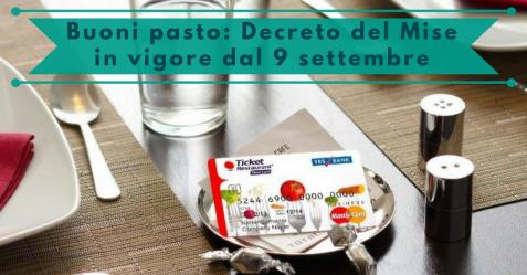 Buoni pasto, Decreto del Mise in vigore dal 9 settembre - Commercity Blog