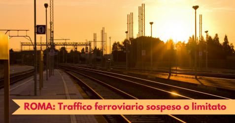 Roma, Traffico ferroviario sospeso o limitato 2 - Commercity Blog