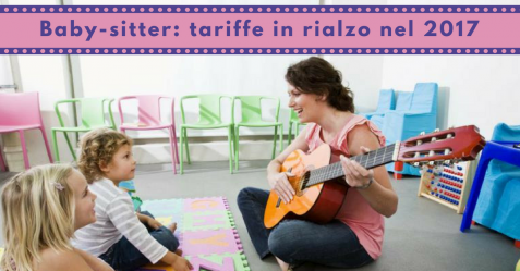 Baby-sitter, tariffe in rialzo nel 2017 - Commercity Blog