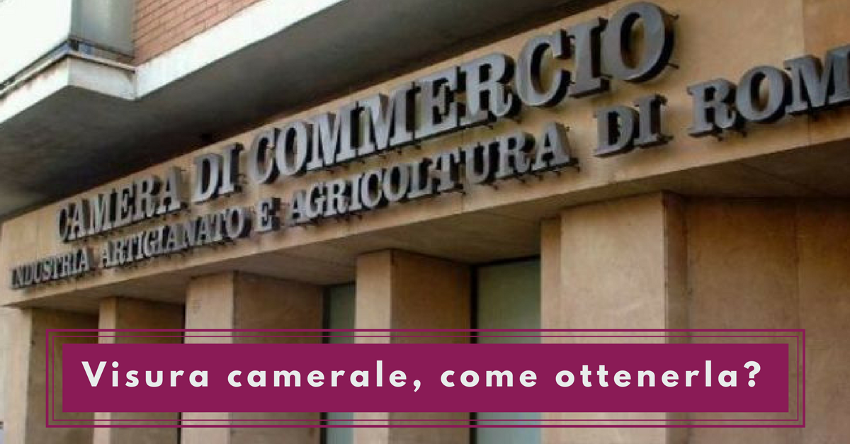 Visura camerale, come ottenerla - Commercity Blog