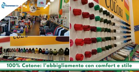 100% Cotone, l'abbigliamento con comfort e stile - Commercity Blog
