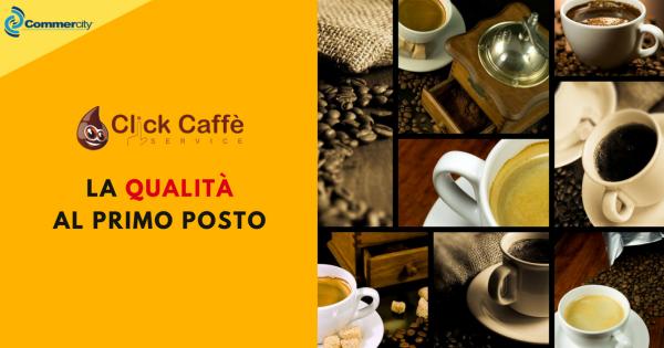 Click Caffè SERVICE, la qualità al primo posto - Commercity Blog