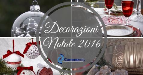 decorazioni natale 2016 tendenze e colori