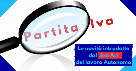 Partita Iva, le novità - Job Act Autonomi - Commercity Blog