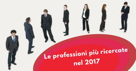 Le professioni più ricercate nel 2017 - Commercity Blog