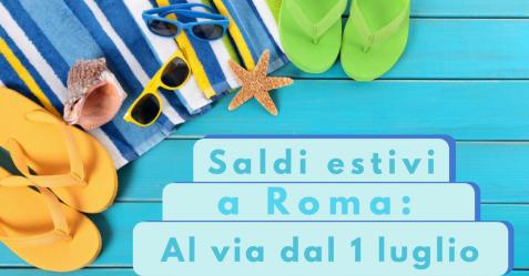 Saldi estivi a Roma- al via dal 1 luglio - Commercity Blog