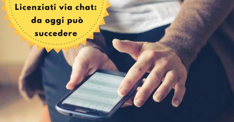 Licenziati via chat - Commercity Blog