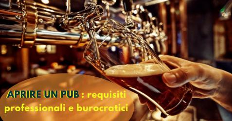 Aprire un pub, requisiti professionali e burocratici - Commercity Blog