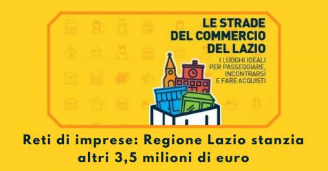 Reti di imprese, Regione Lazio stanzia altri 3,5 milioni di euro - Commercity Blog