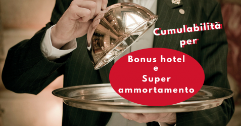 Cumulabilità per Bonus hotel e Super ammortamento - Commercity Blog