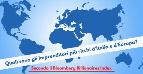 uali sono gli imprenditori più ricchi d'Italia e d'Europa 2 - Commercity Blog