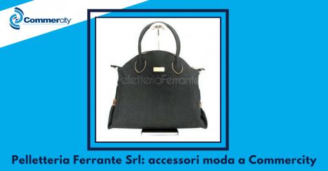 Pelletteria Ferrante S.r.l. - Commercity Blog