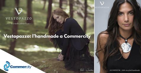 Vestopazzo, l'handmade a Commercity - Commercity Blog