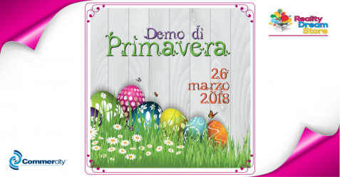 Demo di Primavera di Reality Dream Store - Commercity Blog
