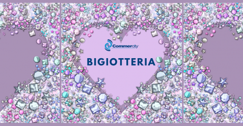Bigiotteria e accessori moda a Commercity - Commercity Blog