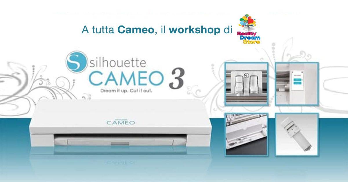 A tutta Cameo, un utile Workshop di Reality Dream Store - Commercity Blog