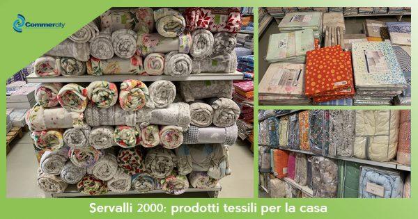Servalli 2000, prodotti tessili per la casa - Commercity Blog