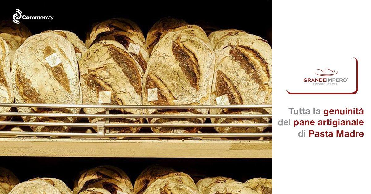 Grande Impero, tutta la genuinità del pane artigianale di Pasta Madre - Commercity Blog
