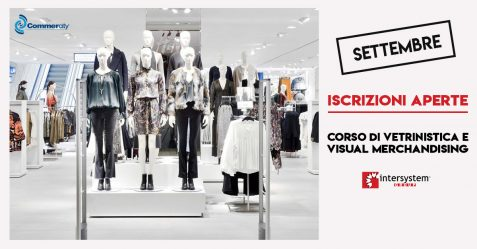 Corso di Vetrinistica e Visual Merchandising di Intersystem Group - Commercity Blog