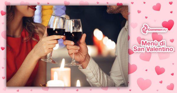 Menù di San Valentino di Mediterranea Ricevimenti - Commercity Blog